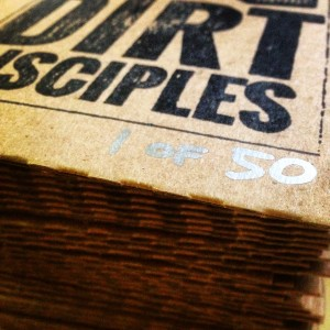 Dirt Disciples Hand Stamped