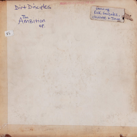 Dirt Disciples - The Ambition EP