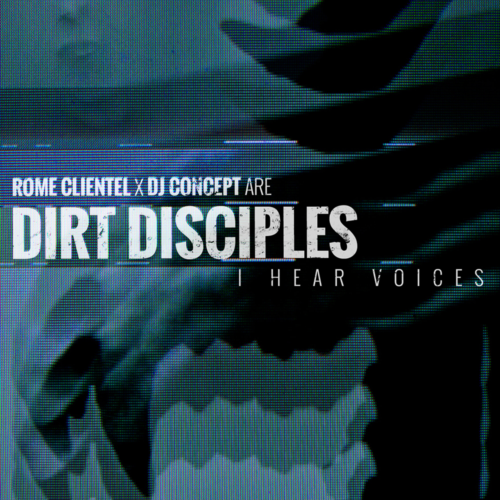 Dirt Disciples - I Hear Voices
