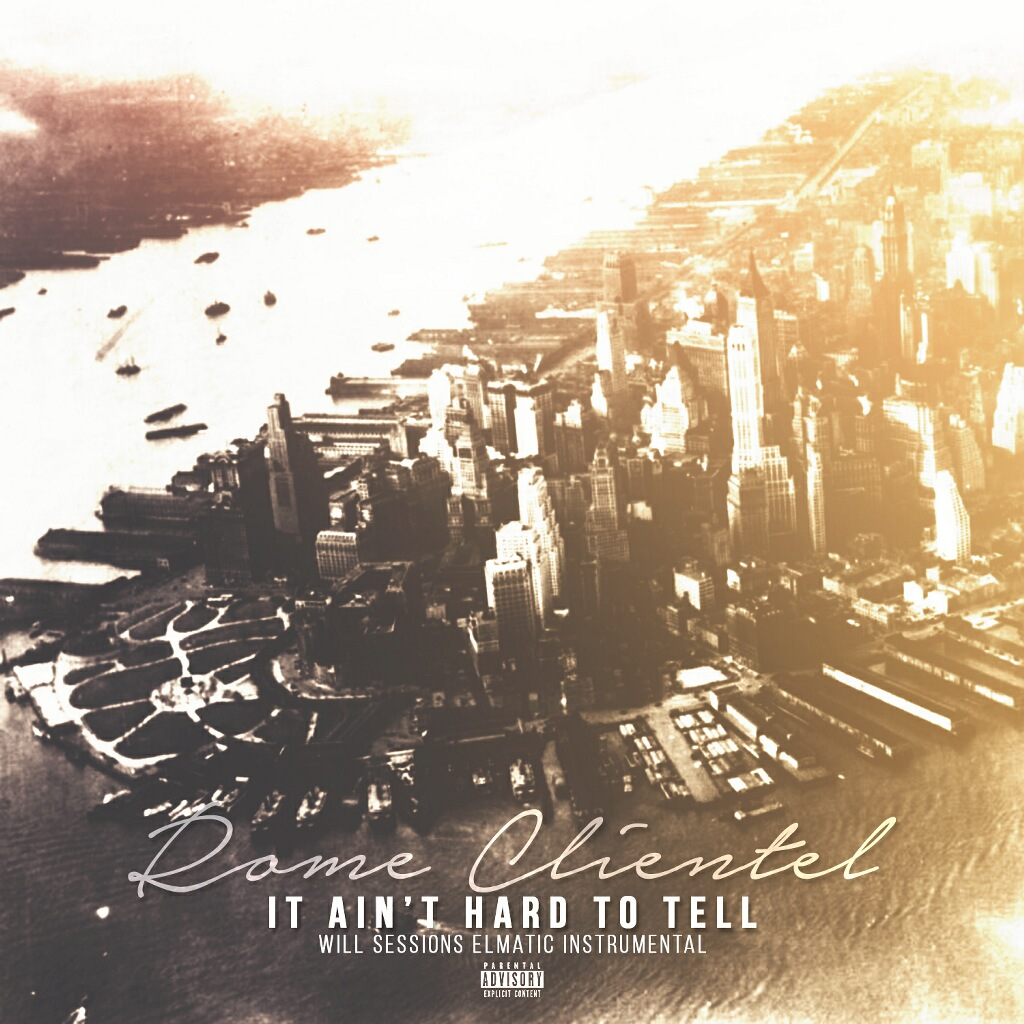 Rome Clientel - It Ain't Hard To Tell